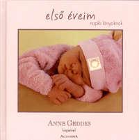 Első éveim-Napló lányoknak Anne Geddes képeivel