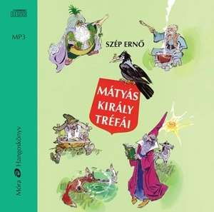 Mátyás király tréfái / Hangoskönyv 30146771