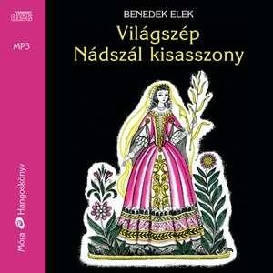 Világszép Nádszál kisasszony / Hangoskönyv 30147620