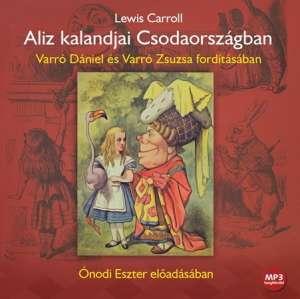 Alíz kalandjai Csodaországban(MP3) - Hangoskönyv  30224731 Hangoskönyv