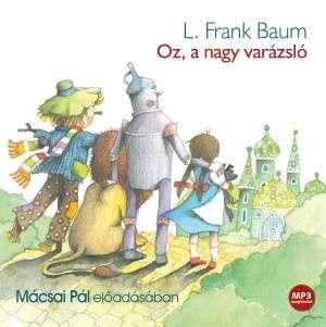 Oz a nagy varázsló - MP3 - Hangoskönyv