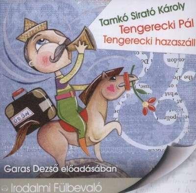 Tengerecki pál - Tengerecki hazaszáll - Hangoskönyv