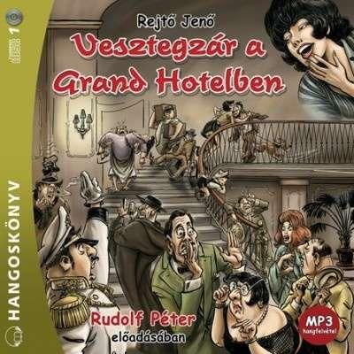 Vesztegzár a Grand Hotelben - Hangoskönyv - MP3