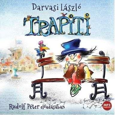 Trapiti - Hangoskönyv - Mp3