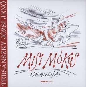Misi Mókus kalandjai - Hangjáték 30978643 Hangoskönyv