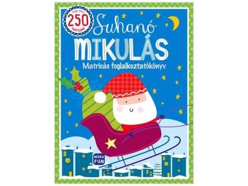 Suhanó Mikulás - Matricás foglalkoztatókönyv sablonokkal